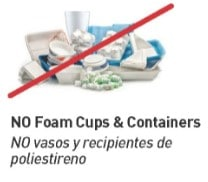 Do not recycle foam cups or containers
